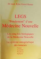 """Legs """"Fondement"""" d'une Médecine Nouvelle"""