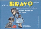 La familia BRAVO y sus aventuras con la medicina, Episodio 2