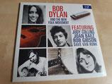 Bob Dylan & The New Folk Movement (2LP - Judy Collins, Joan Baez, Bob Gibson, Dave van Ronk)
