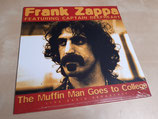 Frank Zappa - The Muffin Man Goes To College (Featuring Captain Beefheart)
