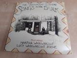 The Wainwright Sisters - Songs In The Dark (2LP)