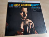 The Gerry Mulligan Quartet - What Is There To Say?