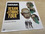 Corduroy - Return Of The Fabric Four