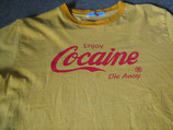 Cocaine Die Away T-Shirt