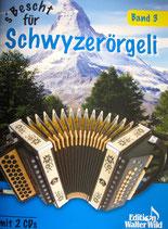 s'Bescht für Schwyzerörgeli Band 3 mit CD