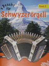 S'Bescht für Schwyzerörgeli Band 2 mit CD