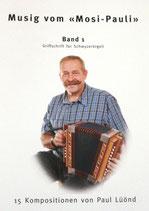 Musik vom Mosi-Pauli Band 1