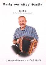 Musig vom Mosi-Pauli Band 2