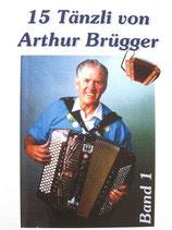 Arthur Brügger Band 1