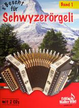 s'Bescht für Schwyzerörgeli Band 1 mit CD