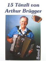 Arthur Brügger Band 2