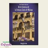 Breve historia de la Semana Santa de Málaga