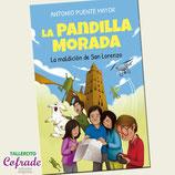 """La Pandilla Morada """"La maldición de San Lorenzo"""""""