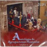 2CDS - Antología Agrupaciones Musicales Vol.2