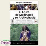 Libro - El Cristo de Medinaceli y su archicofradía