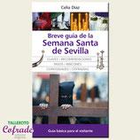 Libro - Breve guía de la Semana Santa de Sevilla