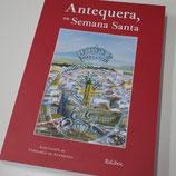 Libro - Antequera, Su Semana Santa