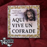 """""""Aquí Vive un Cofrade"""" (Personalizado)"""