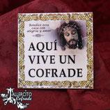"""Aquí Vive un Cofrade"" con imagen"