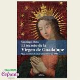 Libro - El secreto de la Virgen de Guadalupe