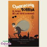 Operación Torrija - el robo de las 7 coronas