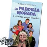 """La Pandilla Morada """"El misterio del nazareno sin sombra"""""""