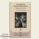 Libro - Dos siglos de Semana Santa en Jerez 1ªparte