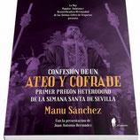 Confesión de un ATEO Y COFRADE