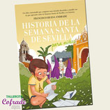 Historia de la Semana Sta de Sevilla para niños