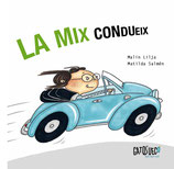La Mix condueix