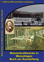 Buch zur Ausstellung Wasserkraftwerke in Weisslingen
