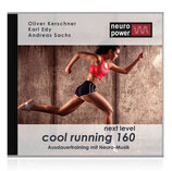"Neuro-CD ""next level Cool Running 160"""