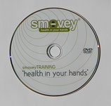 "smoveyTRAININGS-DVD ""health in your hands"""