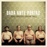 CD Bad weeds grow tall