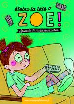 Éteins la télé, Zoé !