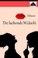 Die lachende M. Uschi