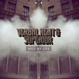 Verbal Kent & Superior - Half My Life (LP)