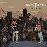 C Keys & Kazi - Keys 2 Kazi (CD)