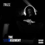 Trizz - The Basement (CD)