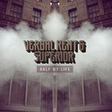Verbal Kent & Superior - Half My Life (CD)