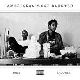 Chuuwee & Trizz - AmeriKKas Most Blunted (CD)