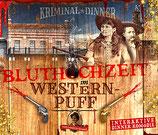 """16. Oktober 2021 """"Bluthochzeit im Westernpuff"""""""