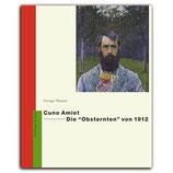Cuno Amiet – Die «Obsternten» von 1912