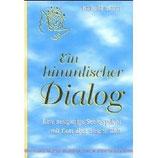 """""""Ein himmlischer Dialog"""" 1. Buch"""