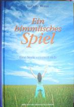 """""""Ein himmlisches Spiel"""", 3. Buch"""