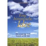 """""""Eine himmlische Idee"""", 2. Buch"""