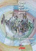 Kindermesse - Gott hat alle Kinder gern