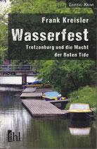 Wasserfest - Trotzenburg und die Macht der Roten Tide
