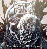 "ASHEN EPITAPH ""The Formed Filth Enigma"" CD"