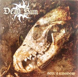 "DEAD SUN ""Soil's Kingdom"" CD"